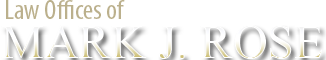 Law Offices of Mark J. Rose logo
